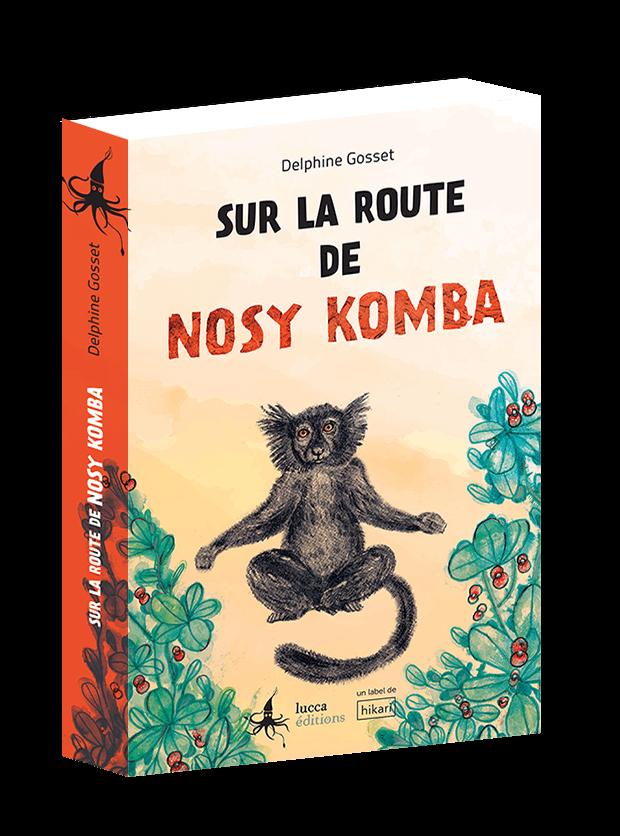 Couverture 3D de Sur la route de Nosy Komba